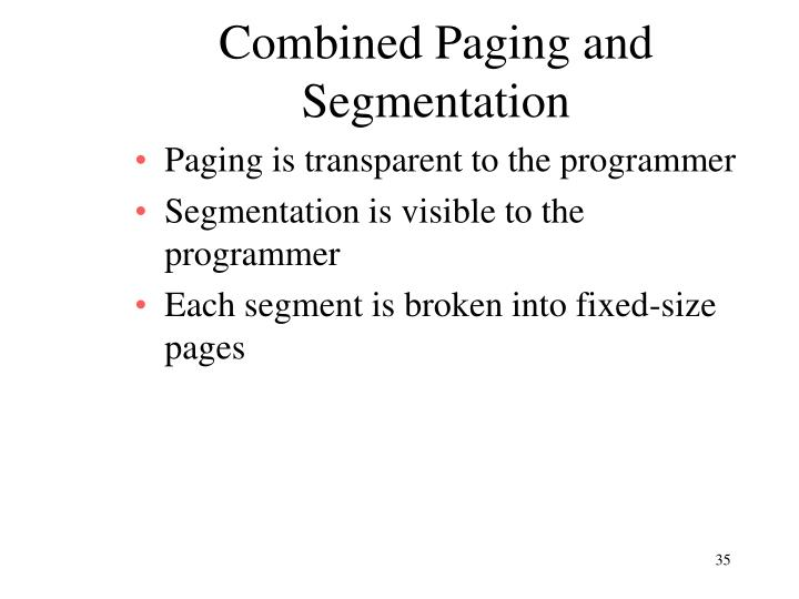 Combined Paging and Segmentation