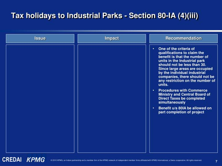 Tax holidays to Industrial Parks - Section 80-IA (4)(iii)
