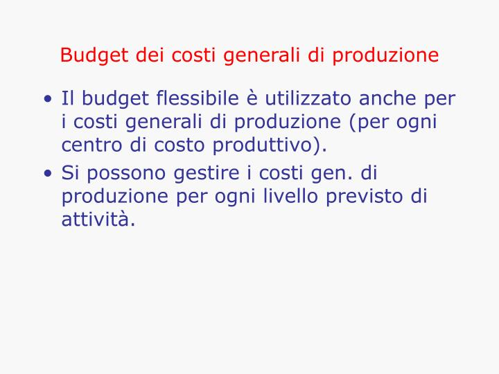 Budget dei costi generali di produzione