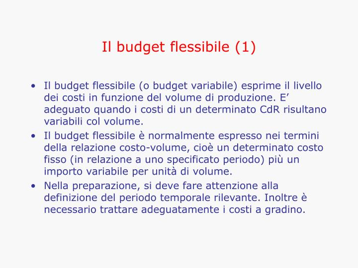 Il budget flessibile (1)