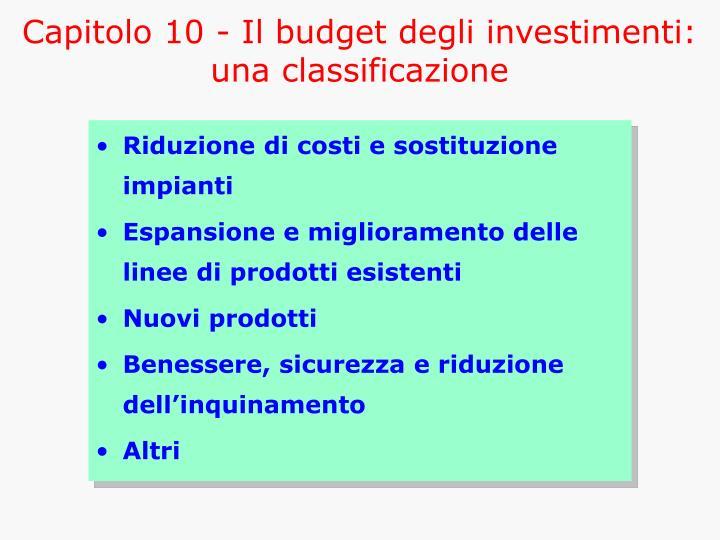 Capitolo 10 - Il budget degli investimenti: una classificazione