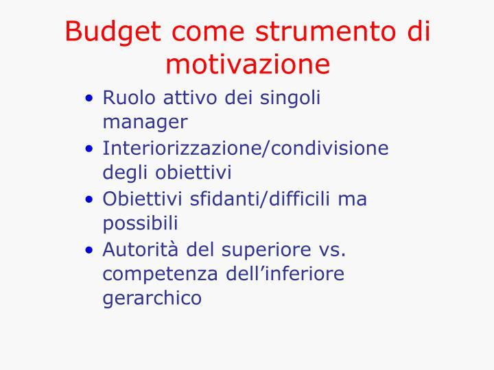 Budget come strumento di motivazione
