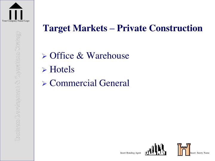 Target Markets – Private Construction