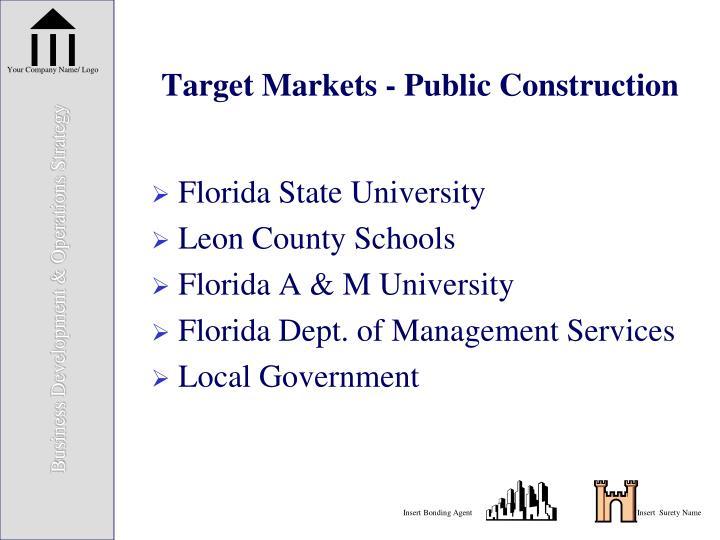 Target Markets - Public Construction