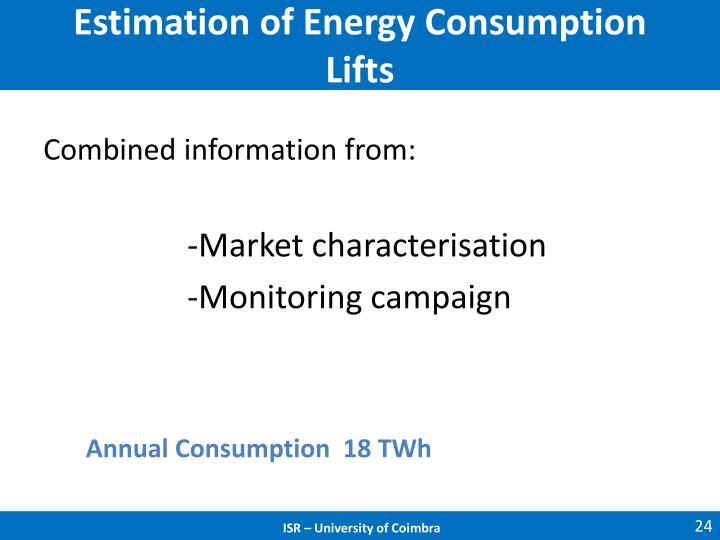 Estimation of Energy Consumption