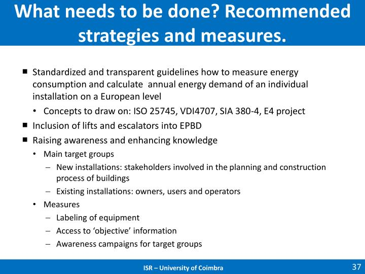 What needs to be done? Recommended strategies and measures.