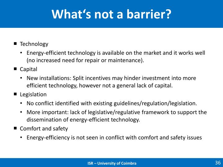 What's not a barrier?