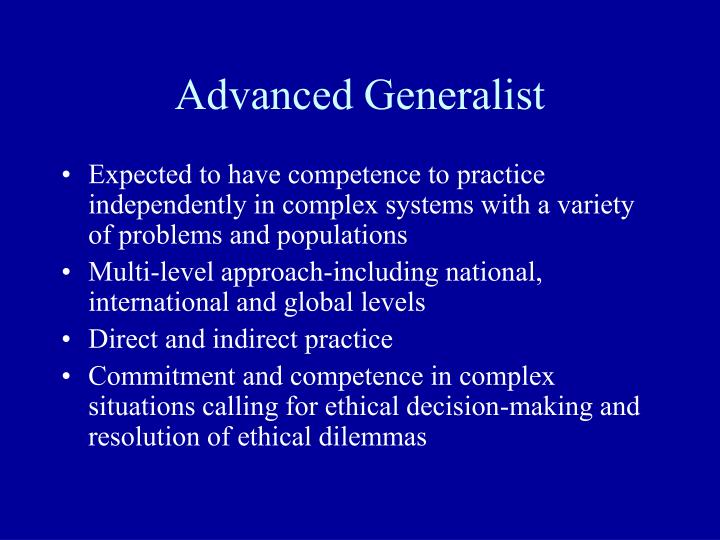 Advanced Generalist