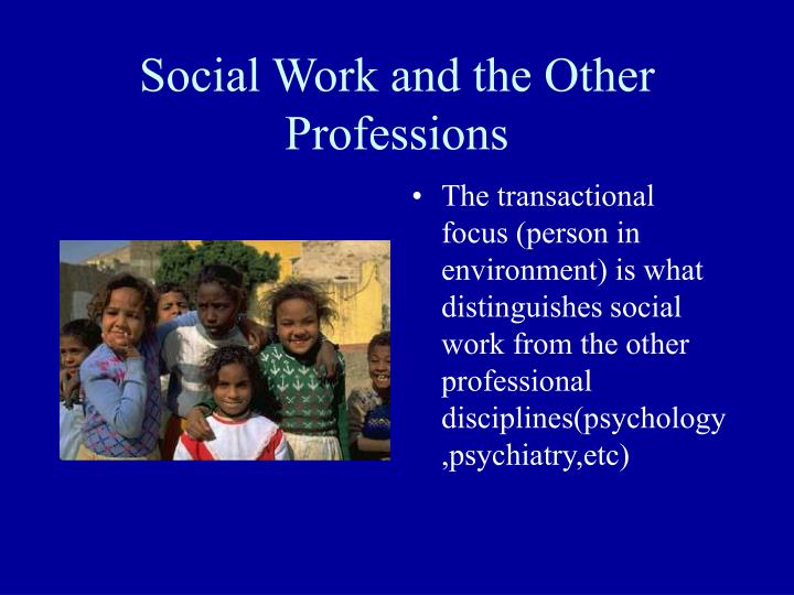Social Work and the Other Professions