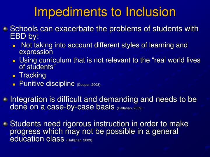 Impediments to Inclusion