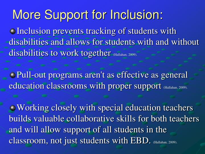More Support for Inclusion: