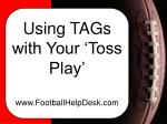 using tags with your toss play www footballhelpdesk com1