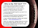 who is the fat guy7