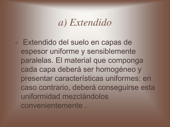 a) Extendido