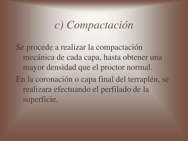 c) Compactación