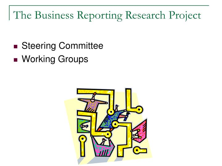 The Business Reporting Research Project