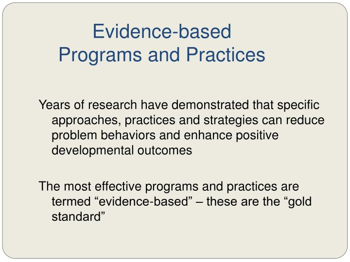 Evidence based programs and practices