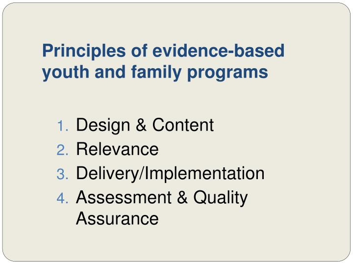 Principles of evidence-based youth and family programs
