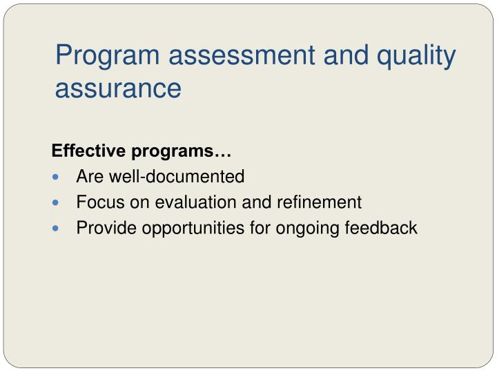 Program assessment and quality assurance