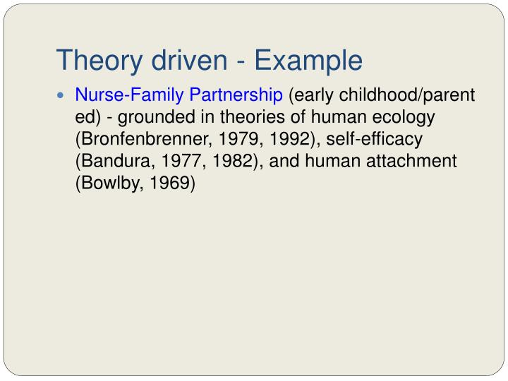 Theory driven - Example