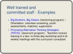well trained and committed staff examples