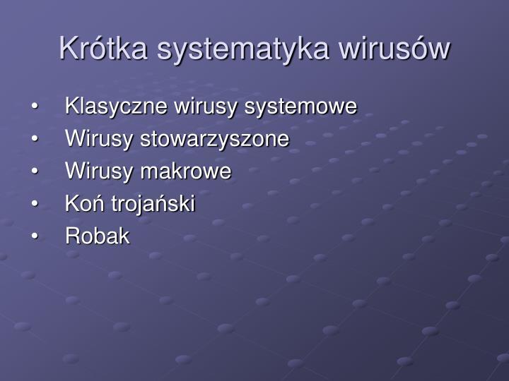 Krótka systematyka wirusów