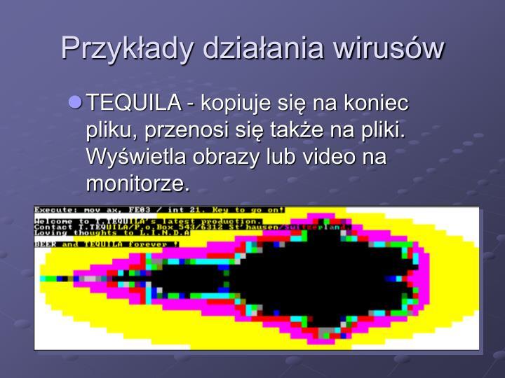 Przykłady działania wirusów