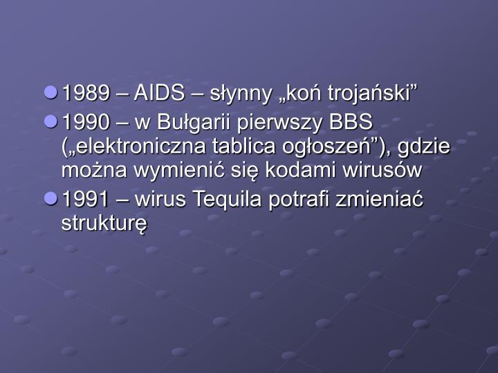 """1989 – AIDS – słynny """"koń trojański"""""""