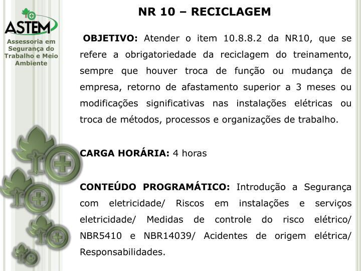 NR 10 – RECICLAGEM
