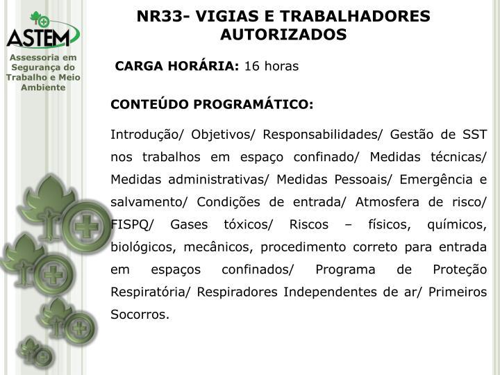 NR33- VIGIAS E TRABALHADORES AUTORIZADOS