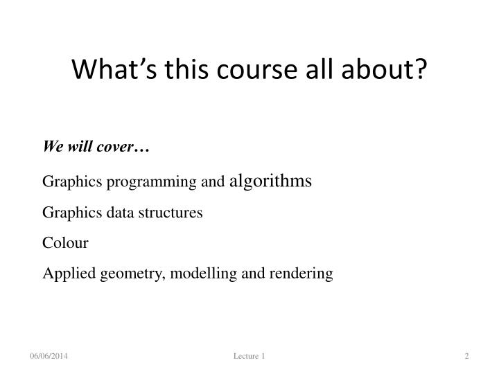 What's this course all about?