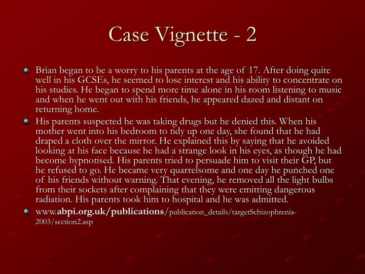 Case Vignette - 2