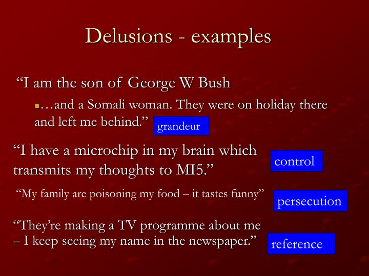 Delusions - examples