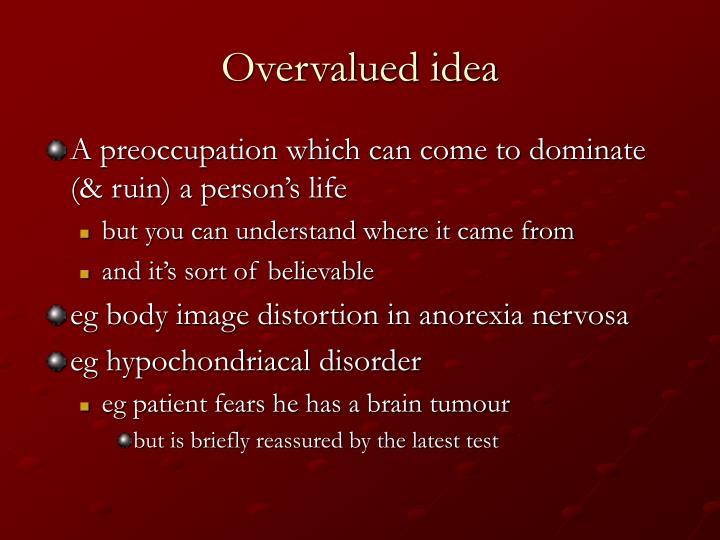 Overvalued idea