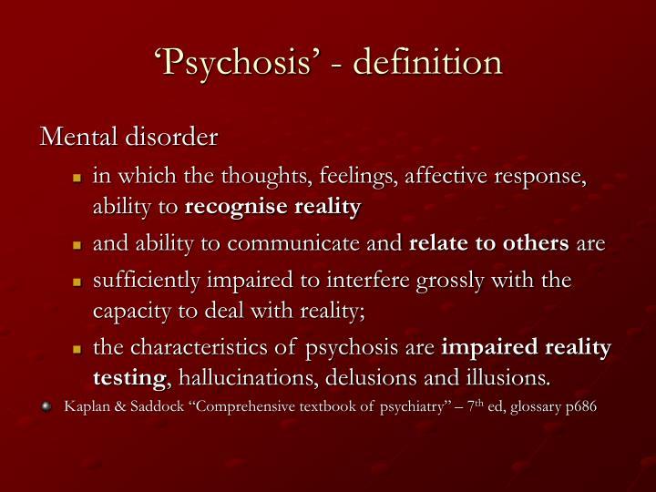 'Psychosis' - definition