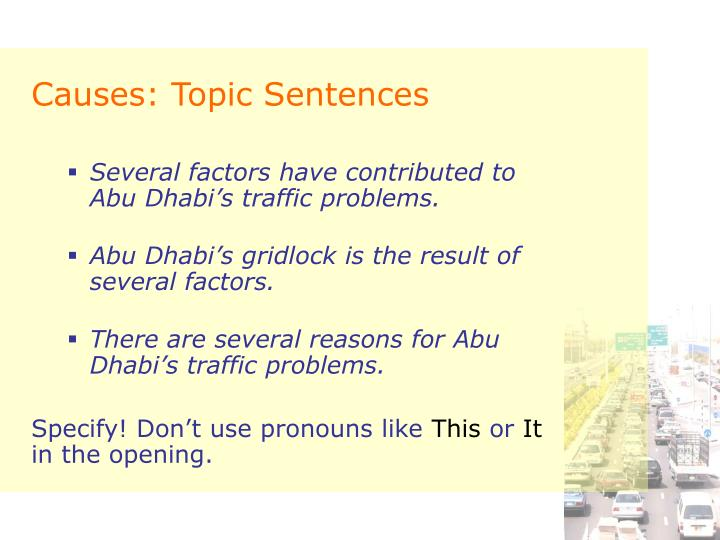 Causes: Topic Sentences