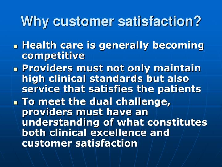 Why customer satisfaction?