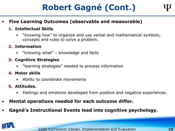 Robert Gagné (Cont.)