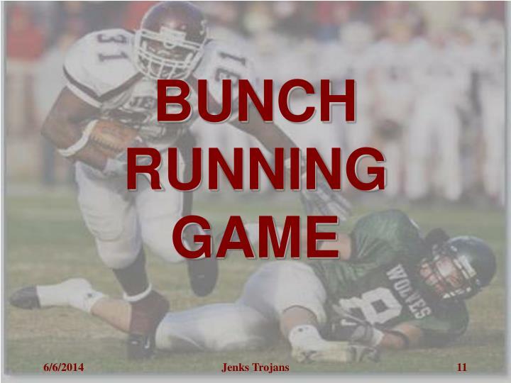 BUNCH RUNNING GAME