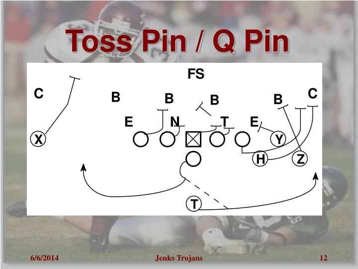 Toss Pin / Q Pin