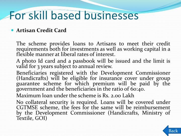 For skill based businesses