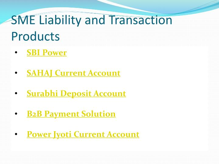 SME Liability and Transaction Products