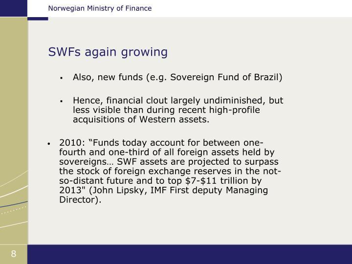 SWFs again growing