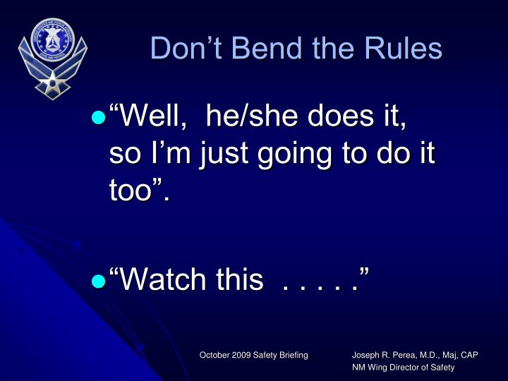 Don't Bend the Rules