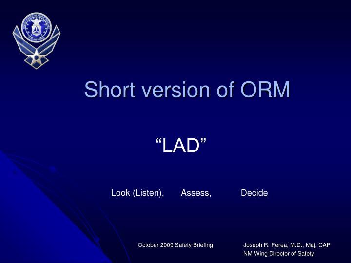 Short version of ORM