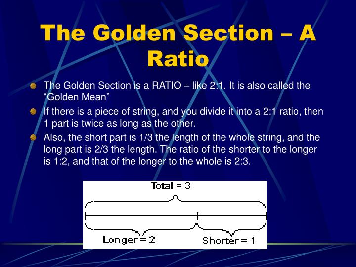 The Golden Section – A Ratio