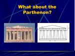 what about the parthenon