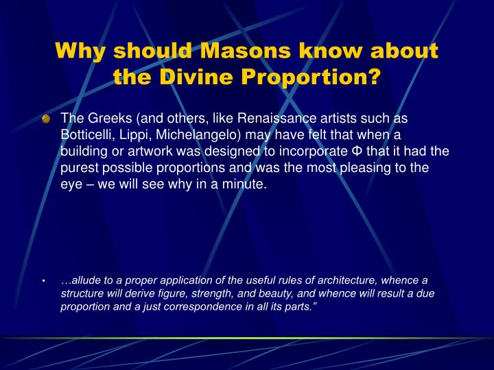 Why should masons know about the divine proportion1