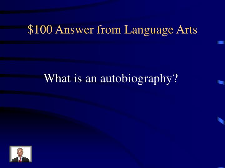 $100 Answer from Language Arts