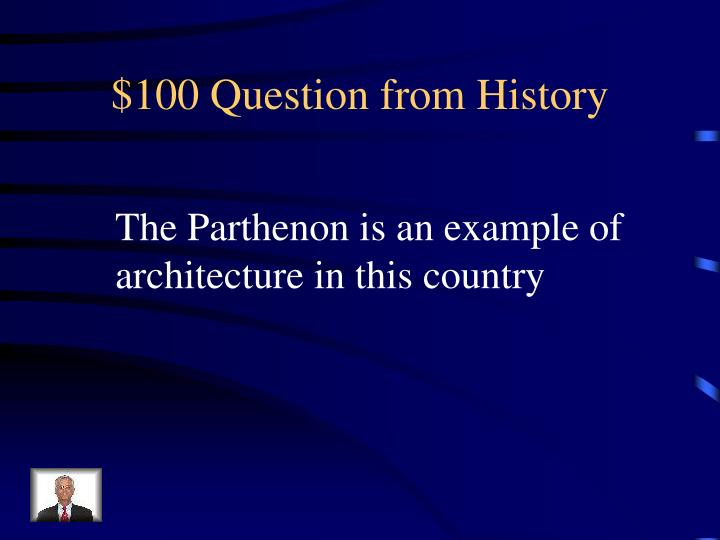 $100 Question from History